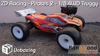 • ZD Racing - Pirates 2 - 1/8 4WD Truggy - Unboxing •