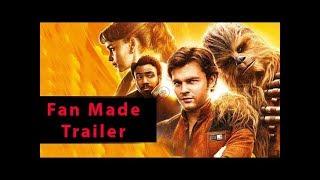 Han Solo: A Star Wars Story Teaser Trailer (2018) - Alden Ehrenreich,Ron Howard Movie [HD] [FanMade]