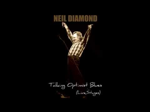 Neil Diamond - Talking Optimistic Blues (Good Day Today)