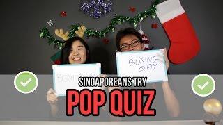 Singaporeans Try: Christmas Pop Quiz (feat. Dee Kosh)   EP 31