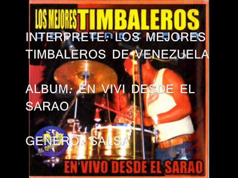 LOS MEJORES TIMBALEROS DE VENEZUELA '' DESCARGA '' SALSA.