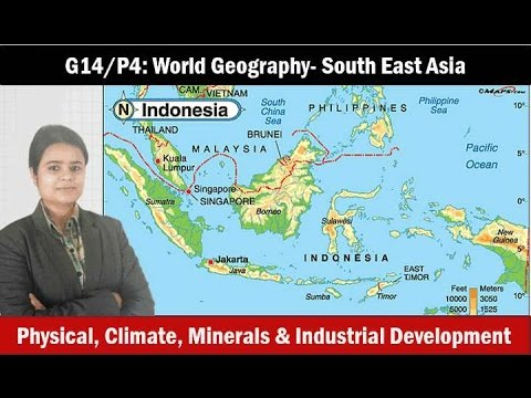 G10/P4: World Geography- South East Asia- Agriculture, Minerals, Industries
