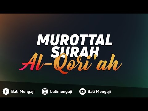 Murottal Surah Al-Qori'ah -  Ust Ayman Abdillah, Lc