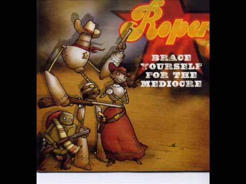 Roper - You