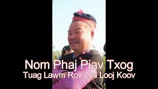 Nom Phaj-Piav Txog Tuag Lawm Rov Los Looj Koov