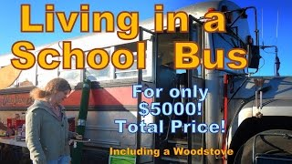 Living in a School Bus that Only Cost $5000