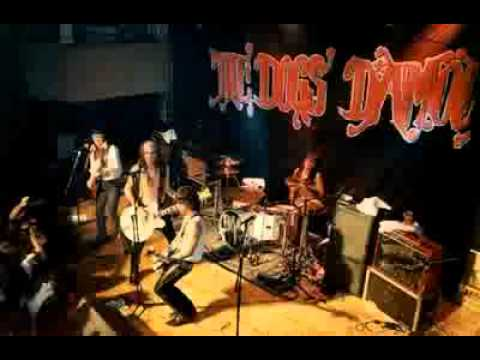 The Dogs Damour - Things Hed Do