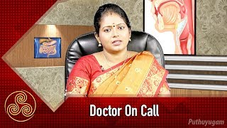 Doctor On Call | 18/08/2018 | PuthuyugamTV