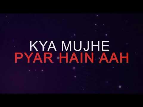 Kya Mujhe Pyaar Hai | Whatsapp Status |
