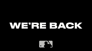 The Return (MLB is back)