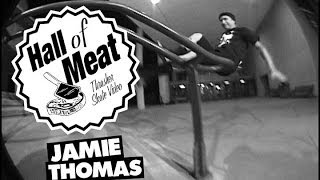 Hall Of Meat: Jamie Thomas