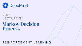 RL Course by David Silver - Lecture 2: Markov Decision Process