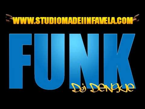 BASE DE FUNK / 2013 [[ DJ DENGUE ]]