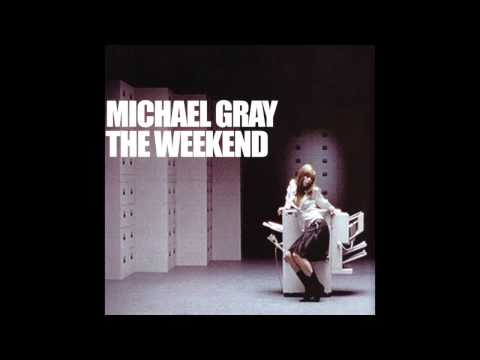 Michael Gray - The Weekend (Extended Vocal Mix)