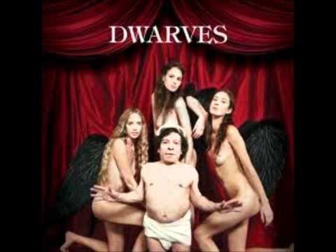 Dwarves - The Dwarves Are Still The Best Band Ever