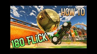 HOW TO 180 FLICK! | Rocket League Tutorials