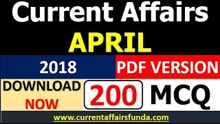 Download APRIL 2018  Current Affairs (200 MCQ) for (BANK , SSC and RAILWAY) PDF DOWNLOAD Link BELOWS