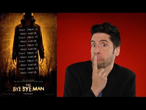 The Bye Bye Man - Movie Review