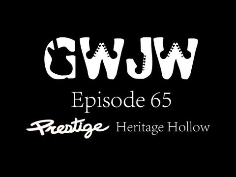 Guitars With Jon Way Episode 65 Prestige Heritage Hollow