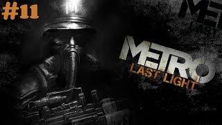 """Metro: Last Light Redux"" walkthrough (Survival, Ranger Hardcore) #11 Revolution  + all Collectibles"