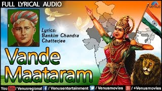 Vande Maataram - Original : Full Lyrical Video