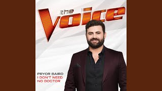 Download Lagu I Don't Need No Doctor (The Voice Performance) Gratis STAFABAND