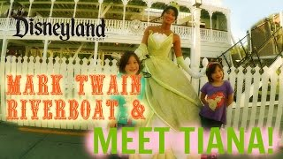 DISNEYLAND ADVENTURES: MEET TIANA & RIVERBOAT