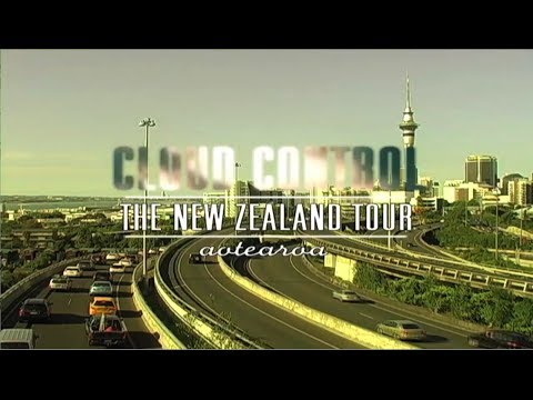 """Cloud Control"" - The New Zealand Tour"