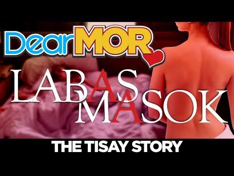 "Dear MOR: ""Labas Masok"" The Tisay Story 04-16-18 thumbnail"