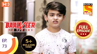 Baalveer Returns - Ep 73 - Full Episode - 19th December 2019