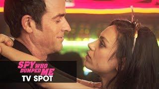 "The Spy Who Dumped Me (2018) Official TV Spot ""Boy Meets Girl"" - Mila Kunis, Kate McKinnon"