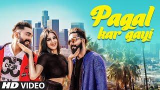 Pagal Kar Gayi: Samrat Chouhan (Full Song) Bharat Goswami | Latest Punjabi Songs 2018