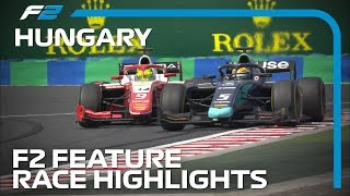 Formula 2 Feature Race Highlights | 2019 Hungarian Grand Prix