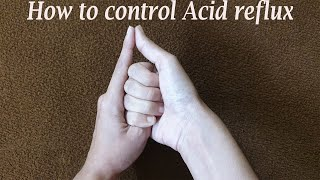 How to control Acid Reflux - Natural Home Remedy Tips
