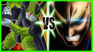 Perfect Cell Vs All Might