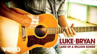 Luke Bryan - Land Of A Million Songs (Official Audio)