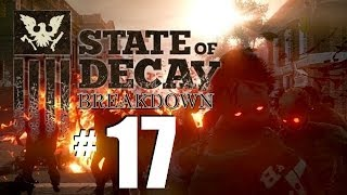 State of Decay Breakdown Gameplay Part 17: Saving Pastor William