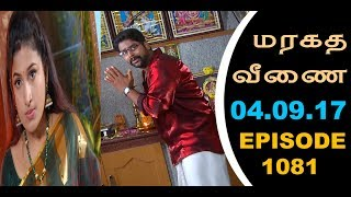 Maragadha Veenai Sun TV Episode 1081 04/09/2017