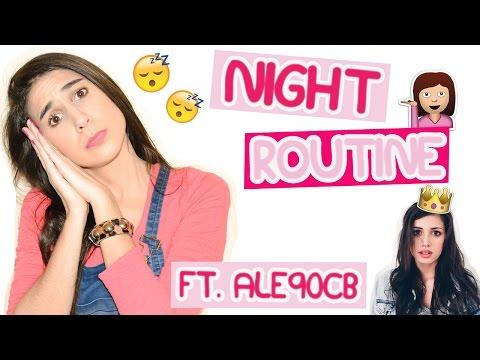 Night Routine ft. Ale90cb! | Mi rutina de noche - Fashion Diaries