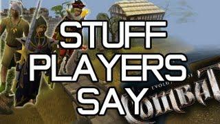 Runescape - Stuff Players Say: Evolution of Combat