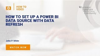 How to set up a Power BI Data Source with Data Refresh
