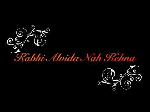 Kabhi Alvida Na Kehna With Lyrics video