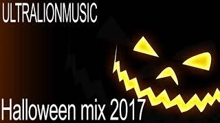 [UltraLionMusic Halloween mix 2017]