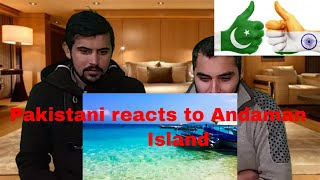 Pakistani Reacts To | Trip to Andaman Islands, INDIA | Reaction CoMpLeX