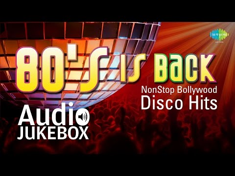 80s Is Back - NON STOP Bollywood DISCO Hits - Full Songs (Audio...