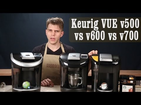 Keurig VUE Brewer v500 vs v600 vs v
