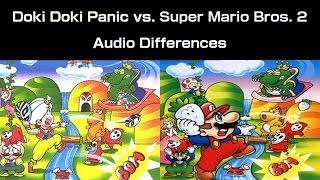Audio Differences: Doki Doki Panic vs. Super Mario Bros. 2