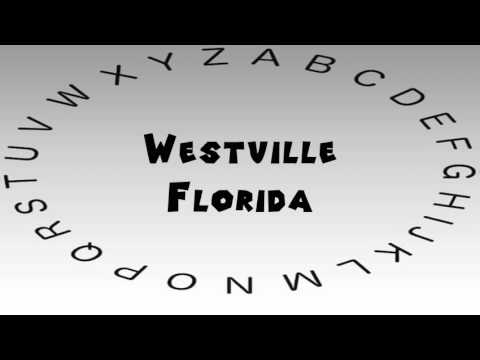 How to Say or Pronounce USA Cities — Westville, Florida