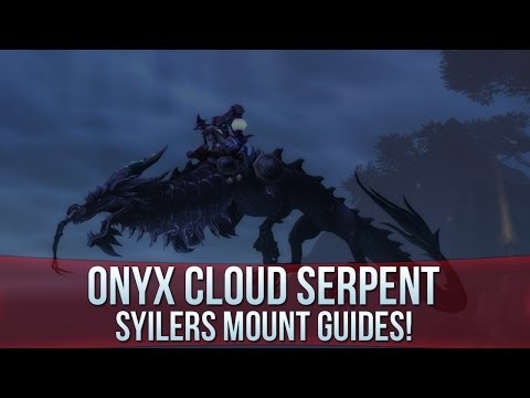 Onyx Cloud Serpent - Rare Mount Guide!