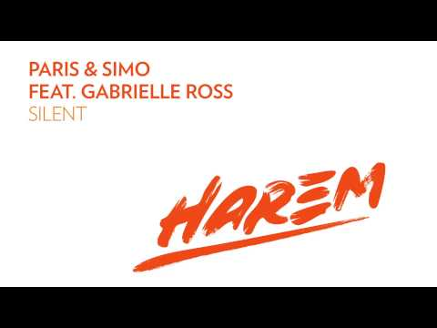 Paris & Simo feat. Gabrielle Ross - Silent (Original Mix)